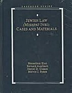 Jewish Law: Cases and Materials (Casebook…