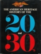 The American Heritage History of the 20s &…