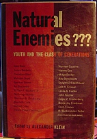 Natural Enemies: Youth and the Clash of…