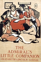 The Admiral's Little Companion by Elizabeth…