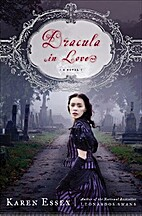 Dracula in Love by Karen Essex