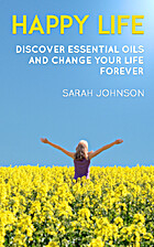 Happy life: Discover Essential oils and…