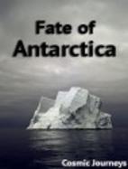 Cosmic journeys - Fate of Antarctica by…