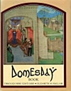 Domesday Book Through Nine Centuries by…