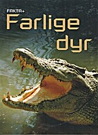 Farlige dyr by Henry Brook