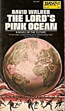 The lord's pink ocean by David Walker