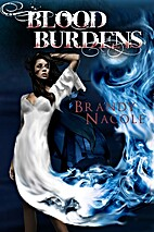 Blood Burdens (The Shadow World, #2) by…