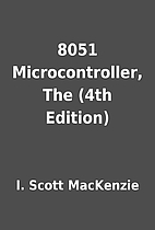 8051 Microcontroller, The (4th Edition) by…