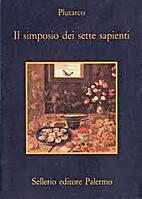 El banquete de los siete sabios by Plutarch