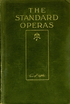 The Standard Opera Guide by Felix George P;…