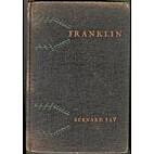 Bernard Faÿ's Franklin: The Apostle of…
