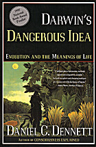 Darwin's dangerous idea : evolution and the…