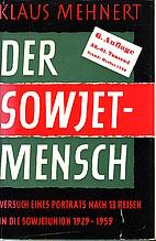 Soviet Man and His World by Klaus Mehnert