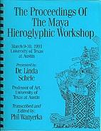 The proceedings of the Maya Hieroglyphic…