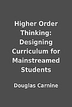 Higher Order Thinking: Designing Curriculum…