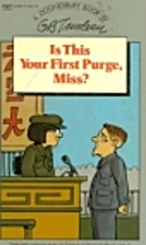 Is This Your First Purge, Miss? by G. B.…