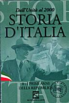 Storia d'Italia. 8 - I primi anni della…