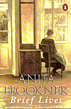 Brief Lives by Anita Brookner