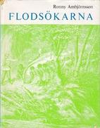 Flodsökarna by Ronny Ambjörnsson