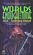 Worlds Enough and Time by Joe Haldeman