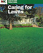 Caring for Lawns (Step-By-Step Visual Guide)…