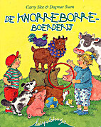De knorreborreboerderij by Carry Slee