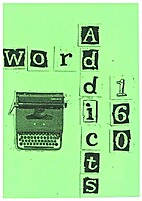 160 #3 : the word addicts by Jo Mundy