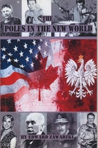 The Poles in the New World by Edward…