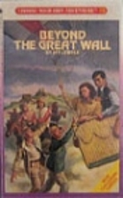Beyond the Great Wall by Jay Leibold