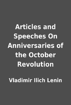 Articles and Speeches On Anniversaries of…