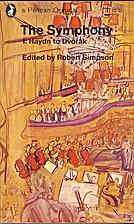 The Symphony, Volume 1, Haydn to Dvorák by…