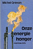 Onze energiehonger by Michel Grenon