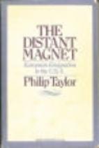 Distant Magnet European Emigration to U. S.…