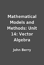 Mathematical Models and Methods: Unit 14:…