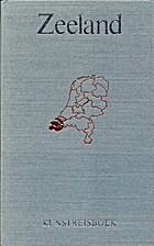 Kunstreisboek Zeeland by Peter Don
