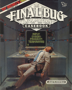 The Final Bug: A Solo Operations Casebook…