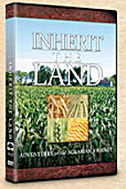 Inherit the Land: Adventures on the Agrarian…