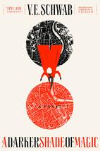 A Darker Shade of Magic: A Novel (Shades of…