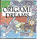 Origami Dreams by Sharpie Rae