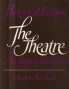 The Theatre: An Introduction by Oscar Gross…