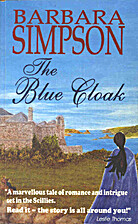 The Blue Cloak - A Story of The Isles of…
