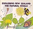 Exploring New Zealand, the natural world by…
