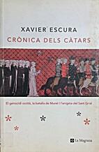 Cronica dels catars. El genocidi occita, la…