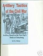 Artillery tactics of the Civil War: A study…