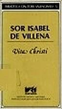 Vita Christi by Isabel de Villena