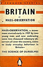 Britain by Mass-Observation by Charles Madge