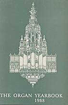 The Organ yearbook 1988