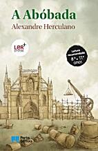 A Abóboda by Alexandre Herculano