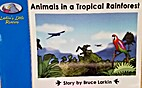 Animals in a Tropical Rainforest by Bruce…