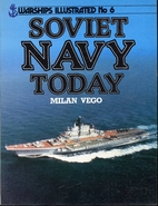 Soviet Navy Today - Warships Illustrated by…